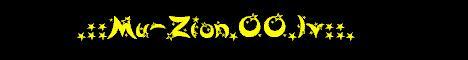 .::Mu-Zion Private Server::. Banner